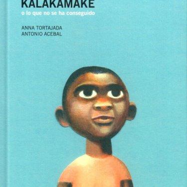 Kalakamake, o lo que no se ha conseguido