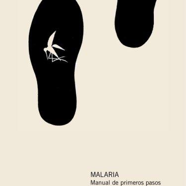 Manual de primeros pasos para entender la malaria